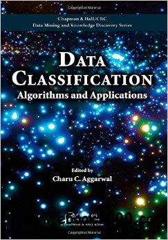 Data Classification: Algorithms and Applications free download