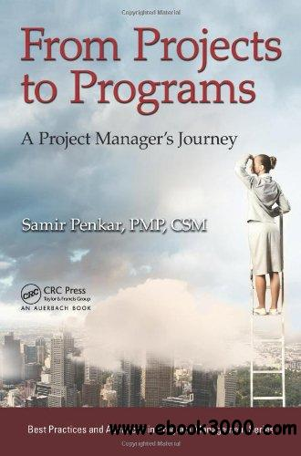 From Projects to Programs: A Project Manager's Journey free download
