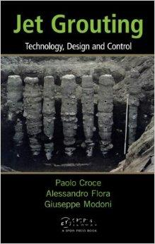 Jet Grouting: Technology, Design and Control free download