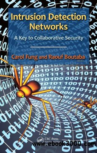 Intrusion Detection Networks: A Key to Collaborative Security free download