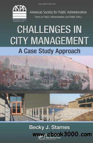Challenges in City Management: A Case Study Approach free download