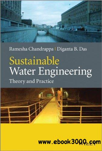 Sustainable Water Engineering: Theory and Practice free download