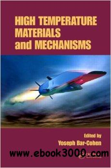 High Temperature Materials and Mechanisms free download