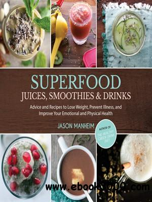 Superfood Juices, Smoothies & Drinks free download