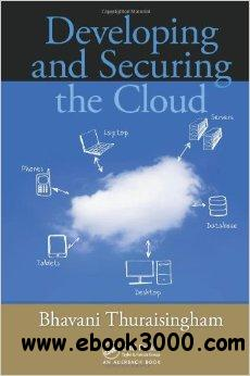 Developing and Securing the Cloud free download