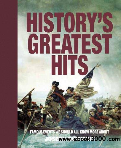 History's Greatest Hits: Famous Events We Should All Know More About free download