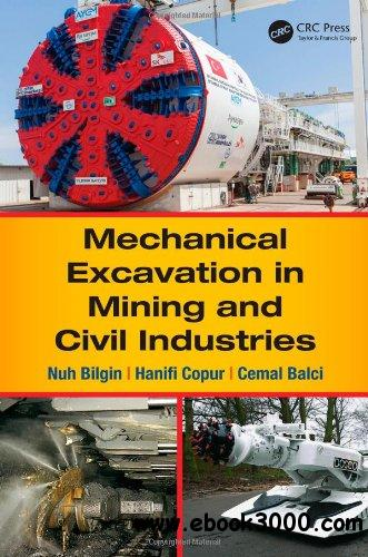 Mechanical Excavation in Mining and Civil Industries free download