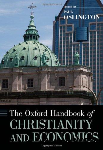 The Oxford Handbook of Christianity and Economics free download