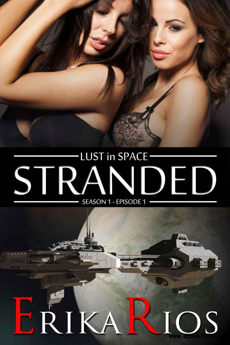 Lust in Space: Stranded free download