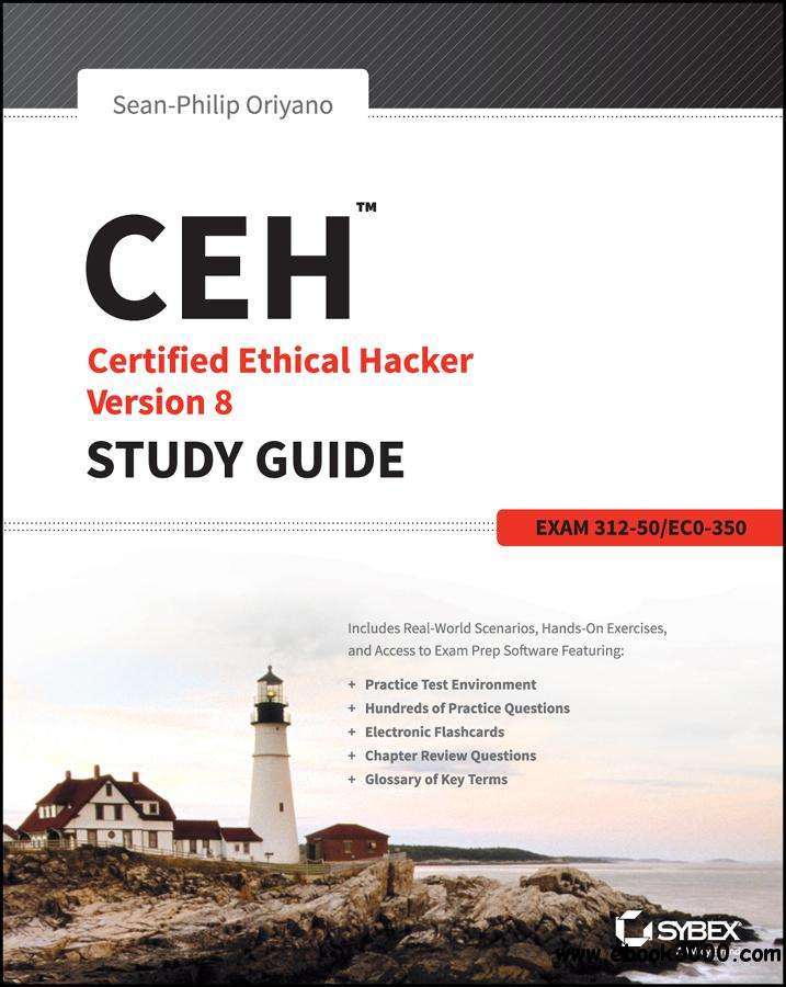 CEH: Certified Ethical Hacker Version 8 Study Guide free download