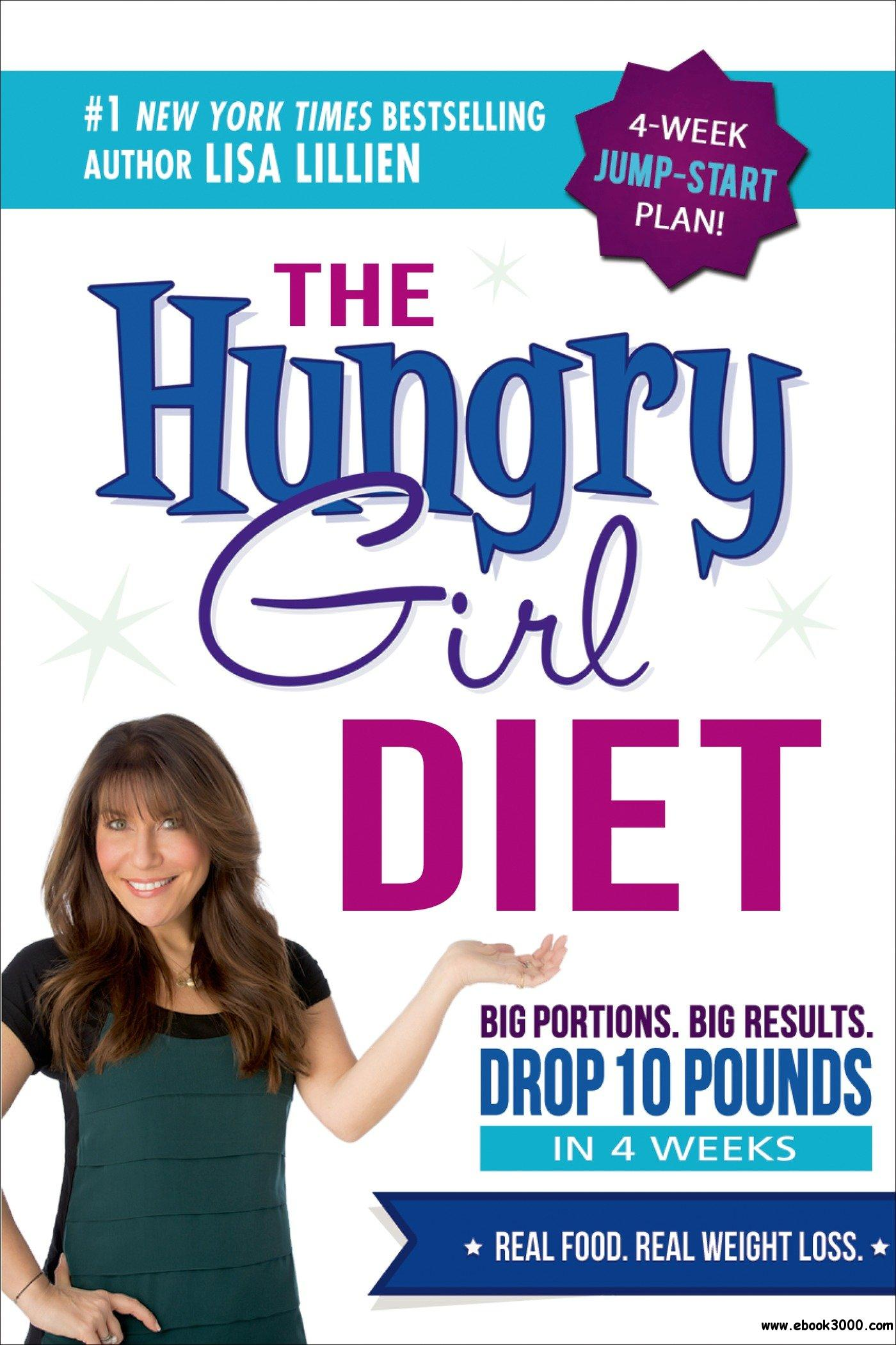The Hungry Girl Diet: Big Portions. Big Results. Drop 10 Pounds in 4 Weeks free download