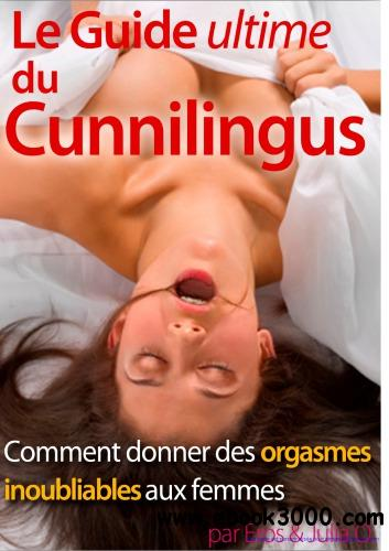 Le Guide Ultime du Cunnilingus free download