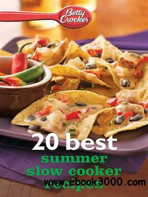 Betty Crocker 20 Best Summer Slow Cooker Recipes free download