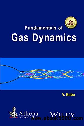Fundamentals of Gas Dynamics, 2 edition free download