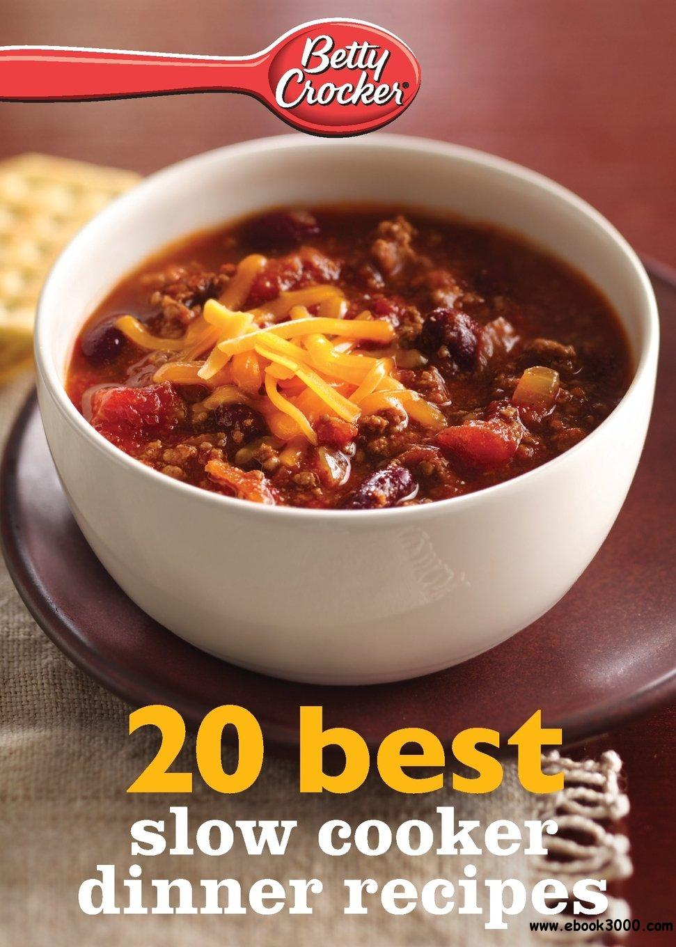 Betty Crocker 20 Best Slow Cooker Dinner Recipes free download
