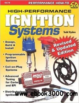 High-Performance Ignition Systems: Design, Build & Install free download