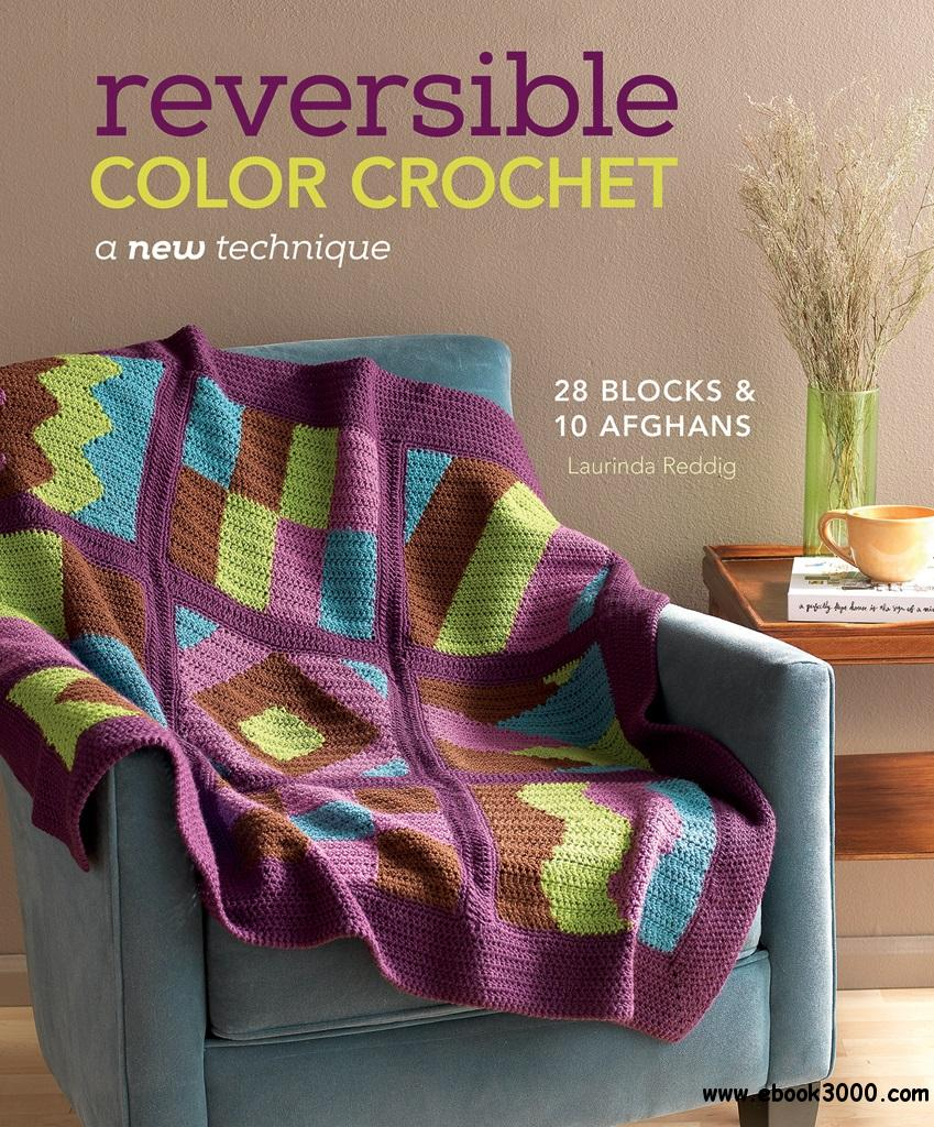 Reversible Color Crochet: A New Technique free download
