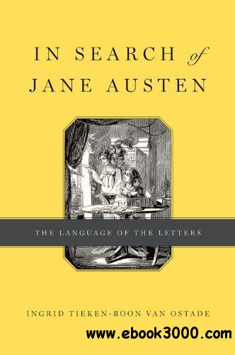 In Search of Jane Austen: The Language of the Letters free download