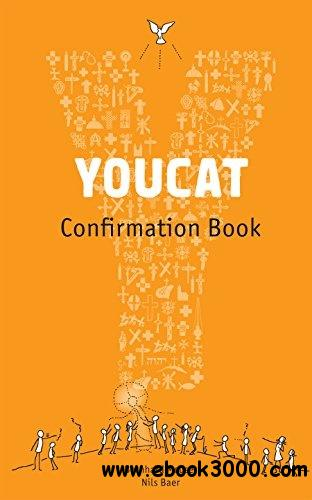 YOUCAT Confirmation: Student Book free download