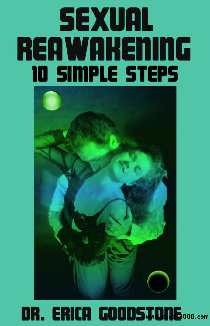 Sexual Reawakening - 10 Simple Steps free download