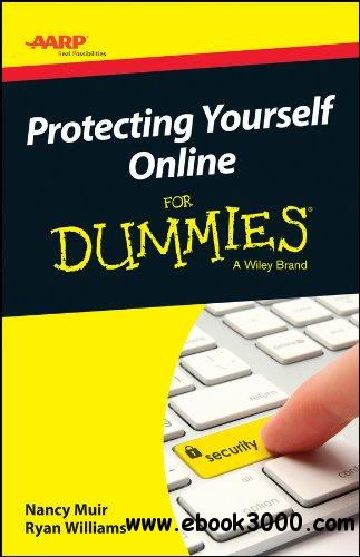 AARP Protecting Yourself Online For Dummies free download