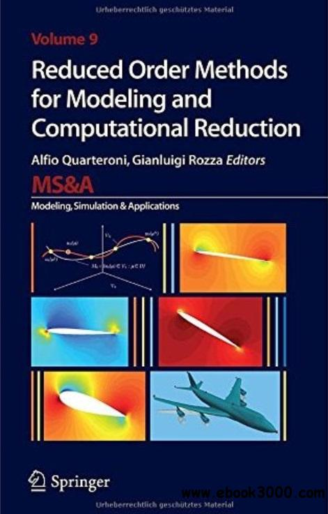 Reduced Order Methods for Modeling and Computational Reduction free download