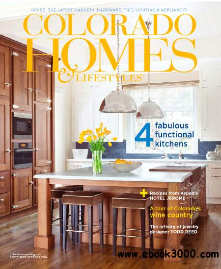 Colorado Homes & Lifestyles - September/October 2014 free download
