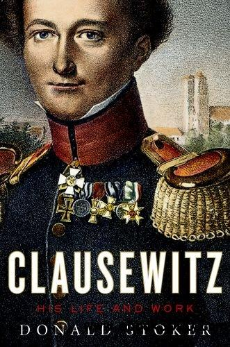 Clausewitz: His Life and Work free download