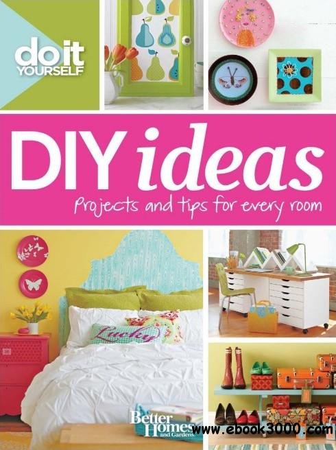 Do it yourself diy ideas projects and tips for every room free do it yourself diy ideas projects and tips for every room solutioingenieria Images
