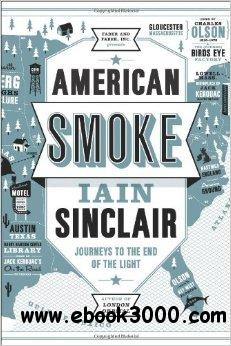 American Smoke: Journeys to the End of the Light free download
