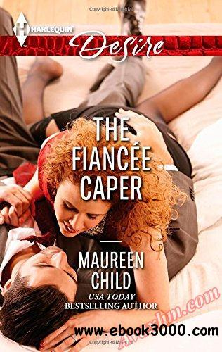 The Fiancee Caper (Harlequin Desire) free download