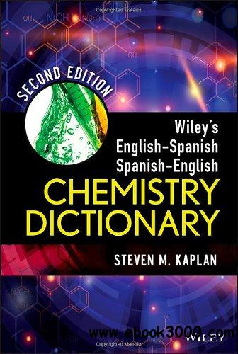 Wileys English-Spanish Spanish-English Chemistry Dictionary free download