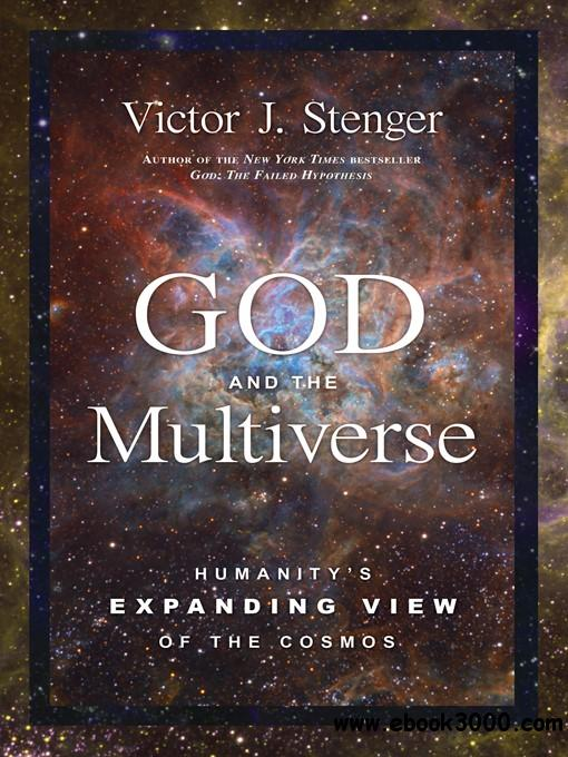 God and the Multiverse: Humanity's Expanding View of the Cosmos free download