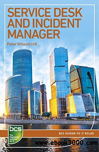 Service Desk and Incident Manager: Careers in IT Service Management free download