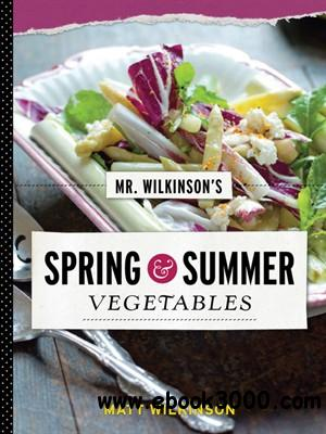 Mr. Wilkinson's Spring and Summer Vegetables free download