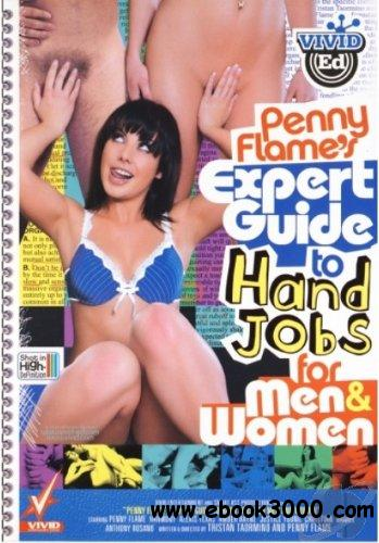 Penny Flame's Expert Guide to Hand Jobs for Men and Women free download