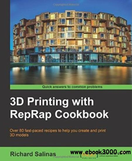 3D Printing with RepRap Cookbook free download