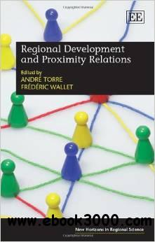 Regional Development and Proximity Relations free download