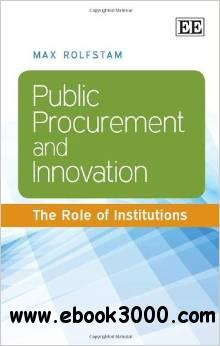 Public Procurement and Innovation: The Role of Institutions free download