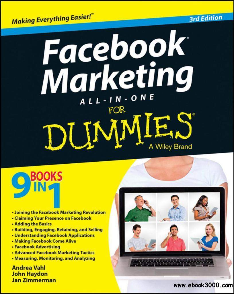 Facebook Marketing All-in-One For Dummies, 3 edition free download