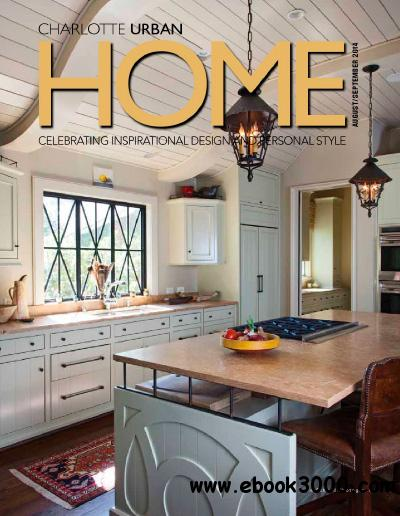 Urban Home Charlotte - August/September 2014 free download