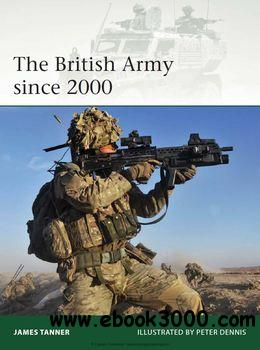 The British Army since 2000 (Osprey Elite 202) free download