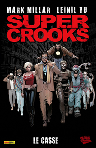 Supercrooks - Tome 1 - Le Casse free download