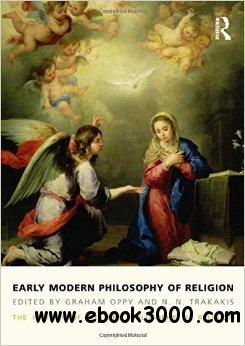Early Modern Philosophy of Religion: The History of Western Philosophy of Religion 3 free download