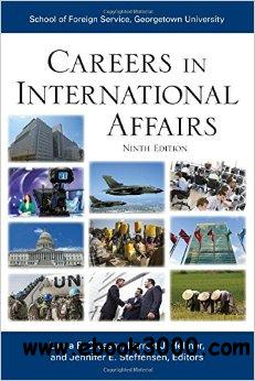 Careers in International Affairs (9th edition) free download