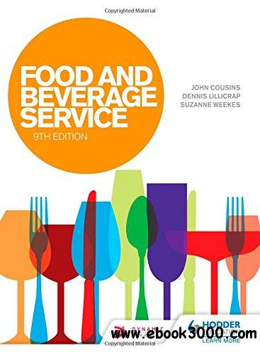Food and Beverage Service, 9th edition free download