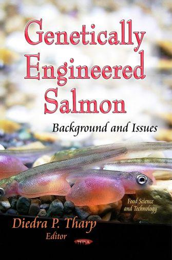 Genetically Engineered Salmon: Background and Issues free download