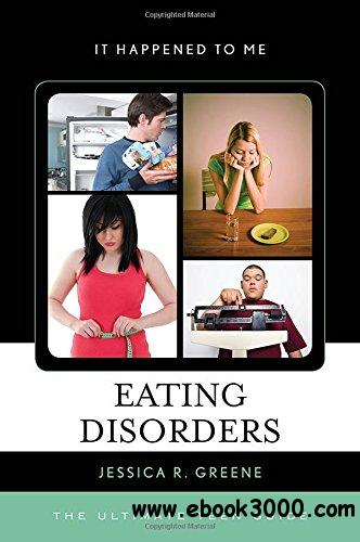 Eating Disorders: The Ultimate Teen Guide free download