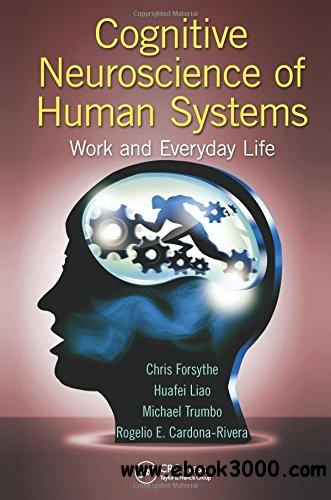 Cognitive Neuroscience of Human Systems: Work and Everyday Life free download