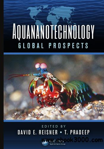 Aquananotechnology: Global Prospects free download